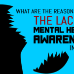 What Are The Reasons Behind The Lack Of Mental Health Awareness In India