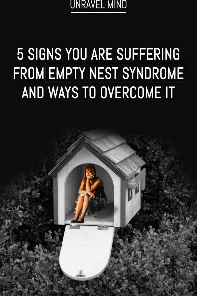 Signs You are Suffering From Empty Nest Syndrome and Ways To Overcome It