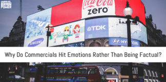 Why Do Commercials Hit Emotions Rather Than Being Factual?